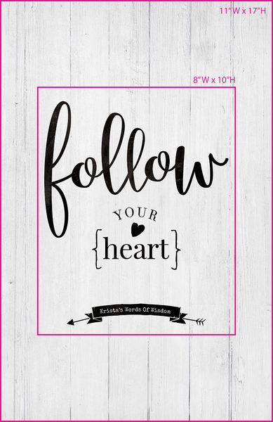 Visual of framed sizes on the personalized Follow Your Heart print