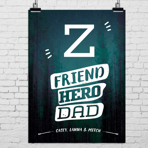 Poster with dad's initial and text Friend Hero Dad. Add children's names below. Starry night in the woods background.