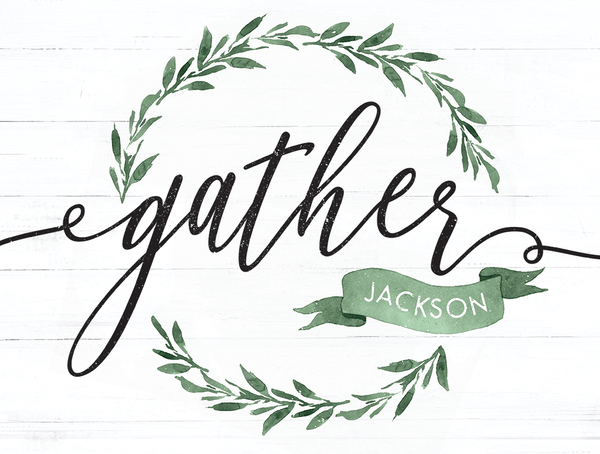 close up of the Gather - Greenery Personalized Print