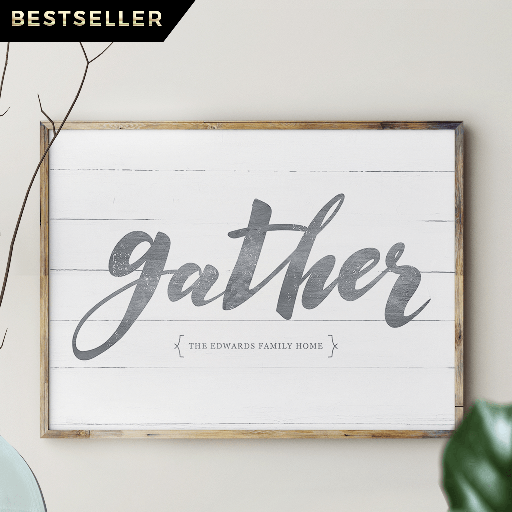 Gather personalized print. Add your family name to this rustic farmhouse style print.