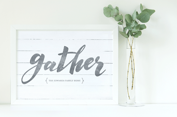 Personalized Gather print.