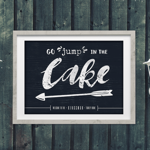 "Framed ""Go jump in the lake"" print with the arrow pointing left. Personalize it with your family name!"