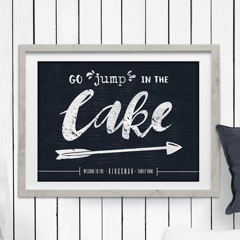 "dark, weathered background with distressed lettering ""Go jump in the lake"". Personalize this print with your family name!"