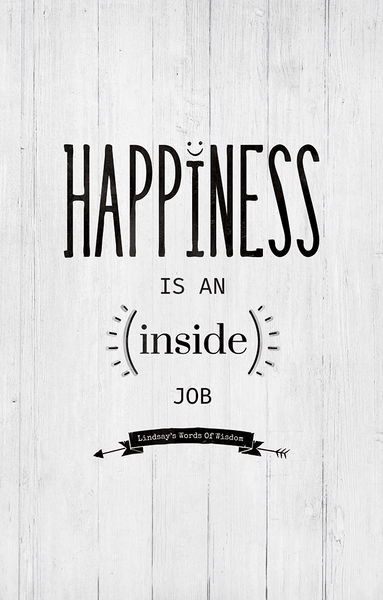 "Happiness Personalized Print reads: ""Happiness is an inside job"" inspirational quote"