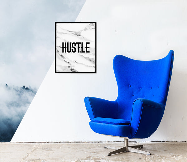 Hustle print - modern quote poster