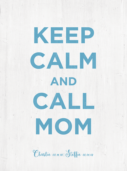 Closer preview of the Keep Calm And Call Mom personalized print