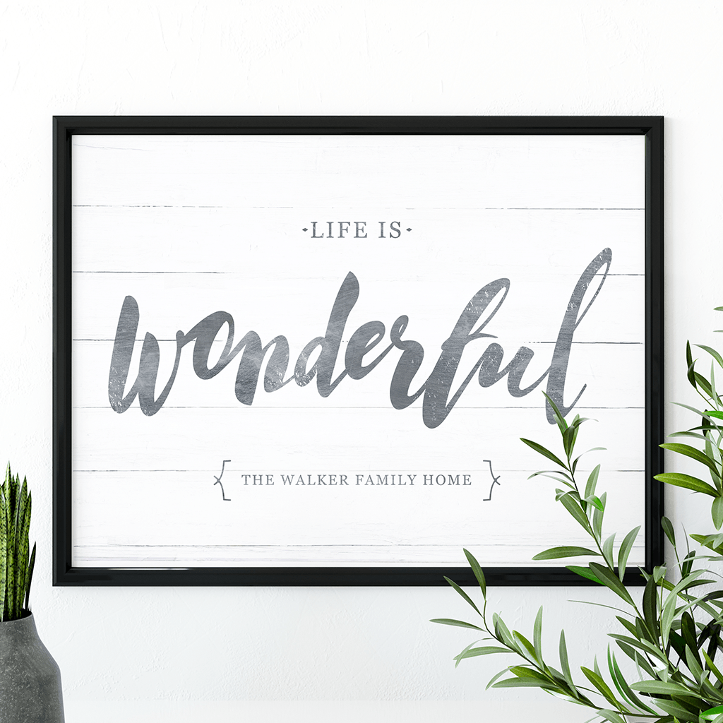 "Rustic print featuring text ""Life is wonderful"" in a farmhouse decor style. Personalize it with your family name!"