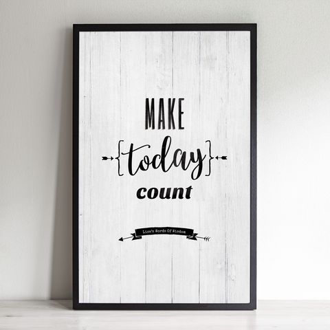 Make Today Count inspirational personalized print