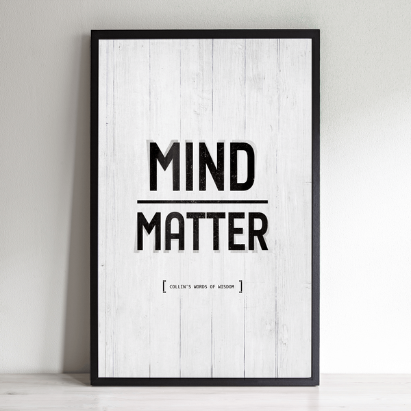 Mind Over Matter personalized print