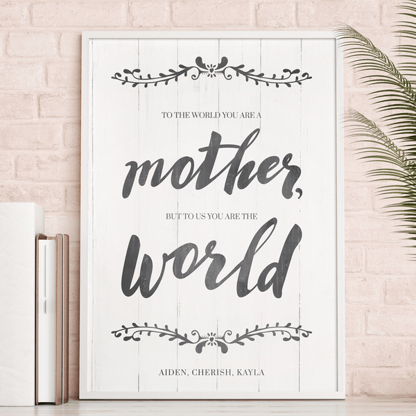 You Are The World personalized print - perfect gift for Mother's Day!