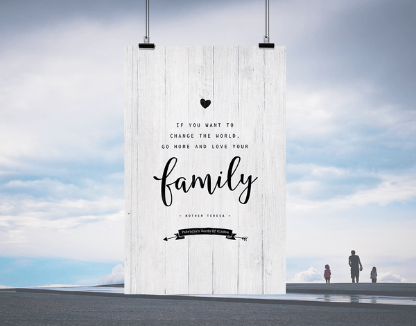 Love Your Family Personalized Print with Mother Teresa quote