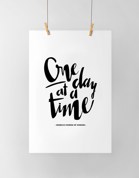 One Day At A Time Personalized Print in black and white