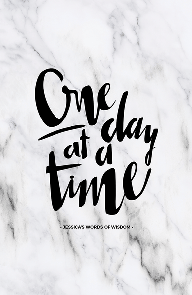 One Day At A Time Personalized Print in white marble