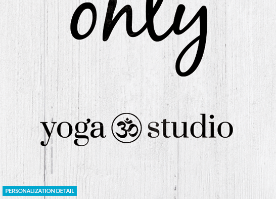 Positive Vibes Only - Yoga Studio Edition