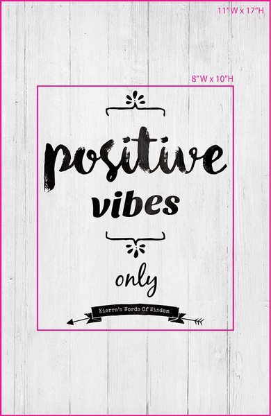 preview of the frame sizing available for the Positive Vibes Only print