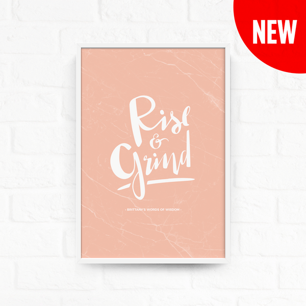 Rise & Grind Personalized Print