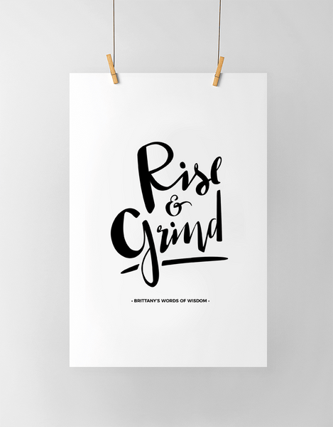 Rise & Grind Personalized Print in black and white