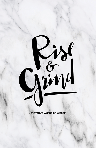 Rise & Grind Personalized Print on classic marble background