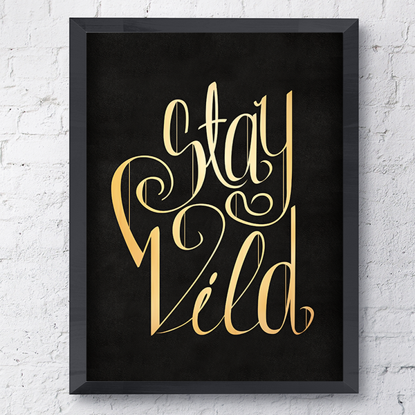"Gold ""Stay Wild"" lettering on black leather texture - poster"