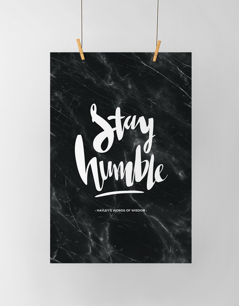 Stay Humble Personalized Print in black marble