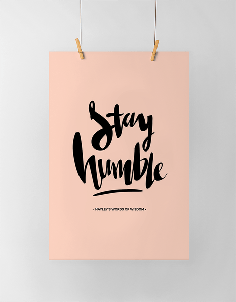 Stay Humble Personalized Print in blush and black