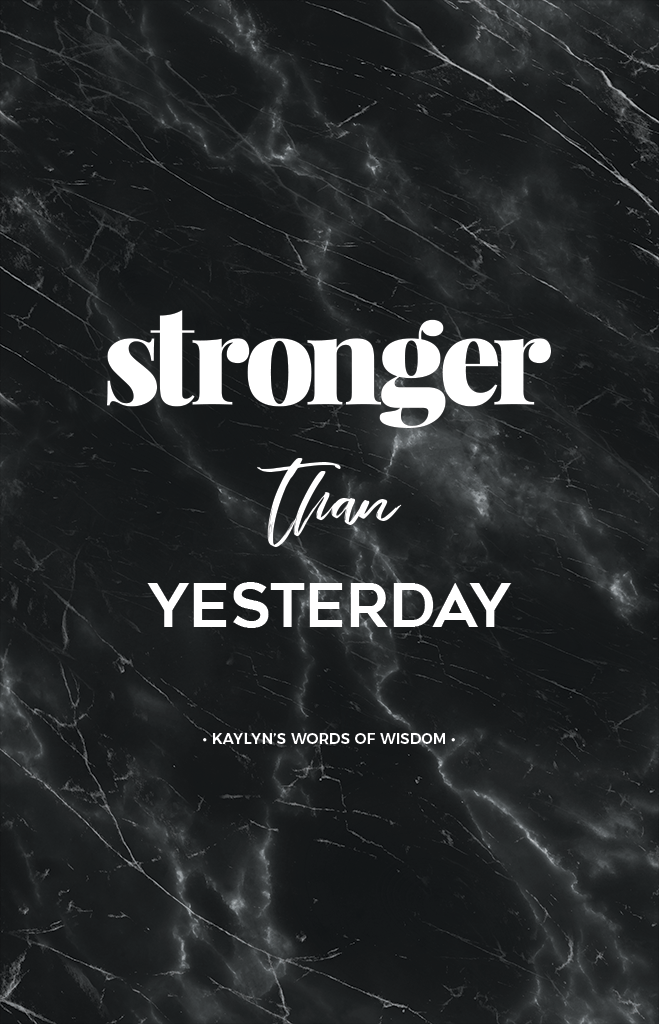 Stronger Than Yesterday Personalized Print in black marble