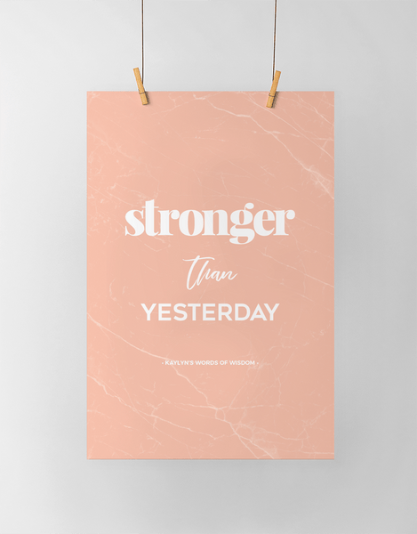 Stronger Than Yesterday Personalized Print in blush marble
