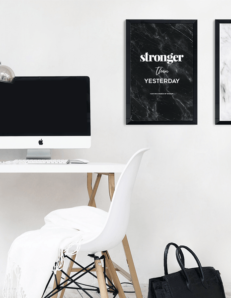 Stronger Than Yesterday Personalized Print in a modern chic workspace