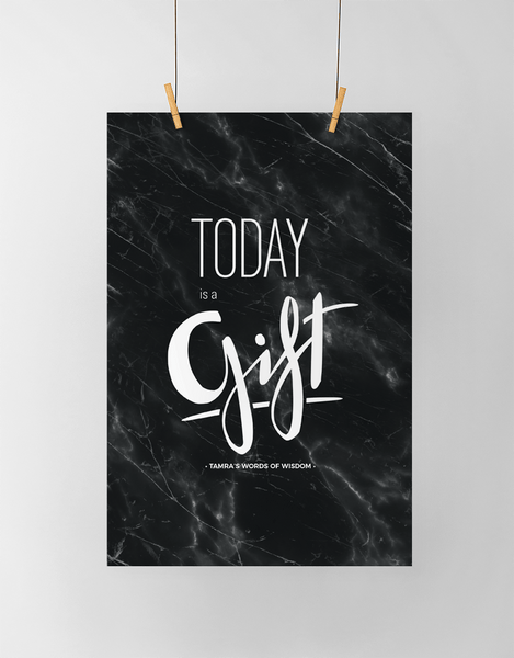 Today Is A Gift Personalized Print in black marble