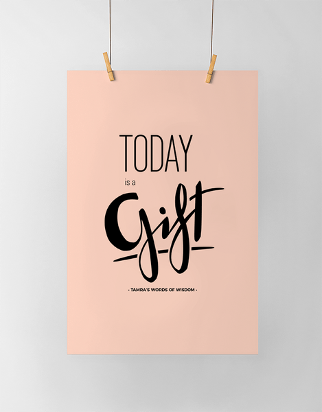 Today Is A Gift Personalized Print in blush and black