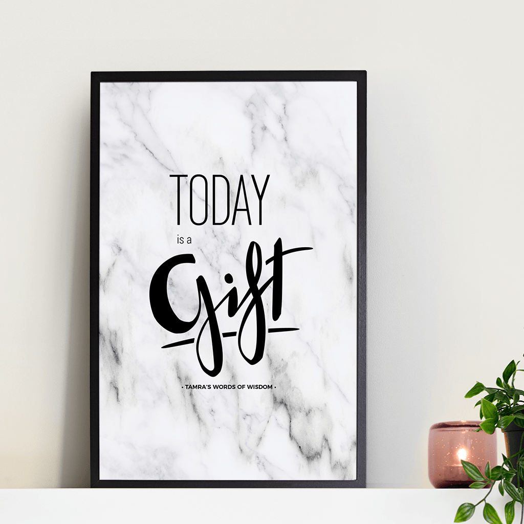 Today Is A Gift Personalized Print