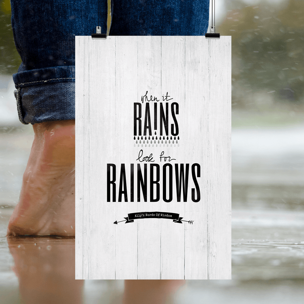When It Rains Look For Rainbows personalized art print