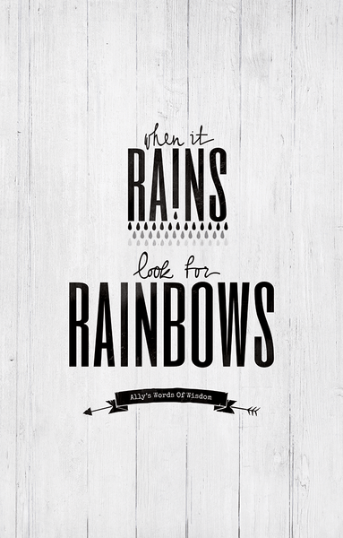 preview image of the When It Rains print. Text reads: When it rains, look for rainbows