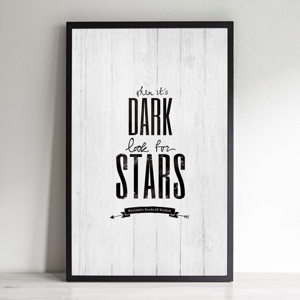 When It's Dark Look For Stars personalized print