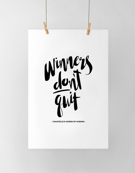 Winners Don't Quit Personalized Print in black and white
