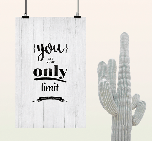 You Are Your Only Limit personalized print