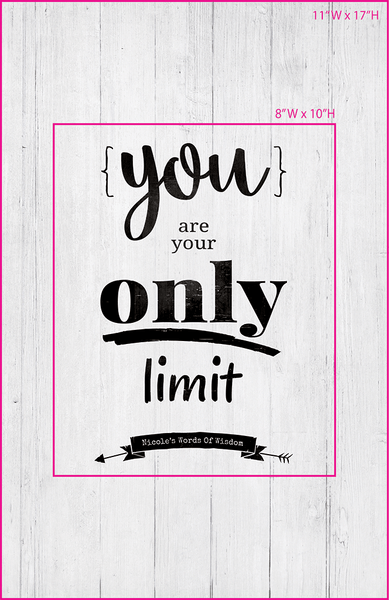 Visual of framed sizes on the personalized You Are Your Only Limit print