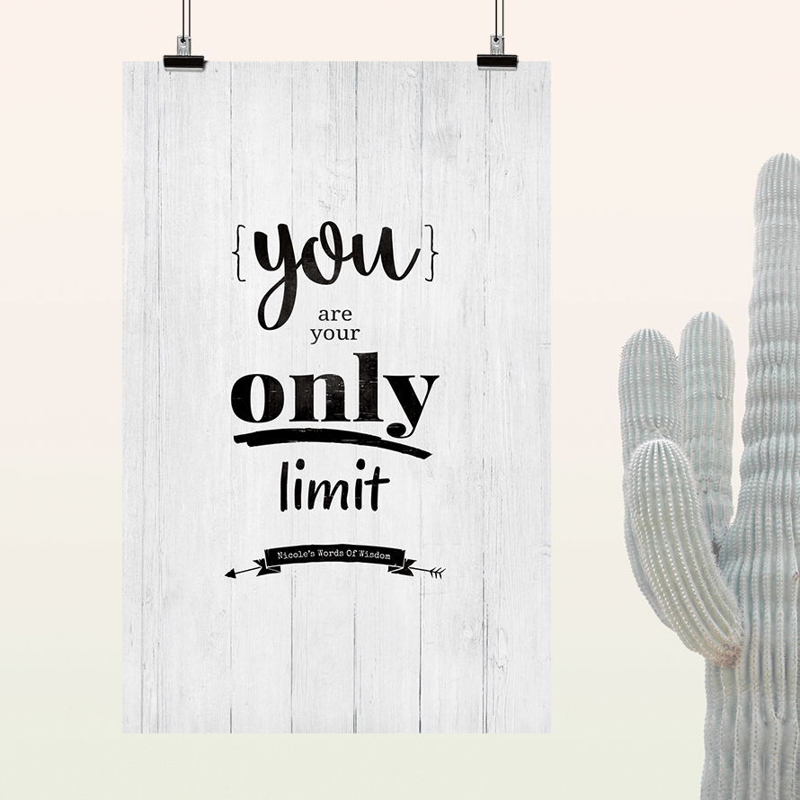 You Are Your Only Limit inspirational personalized print
