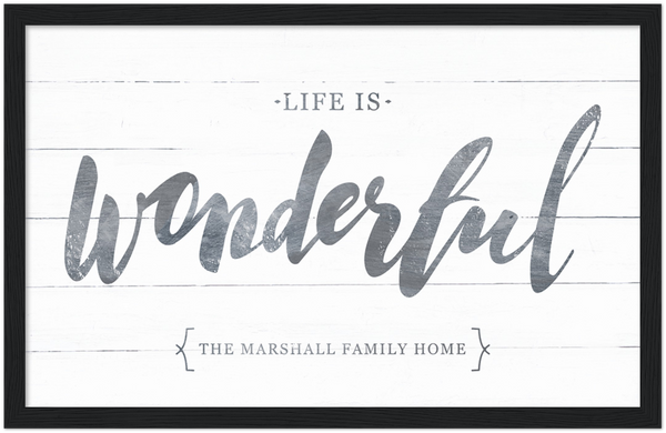 Life Is Wonderful Framed Personalized Print