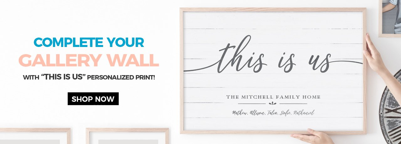 Complete your gallery wall with This Is Us Personalized Print
