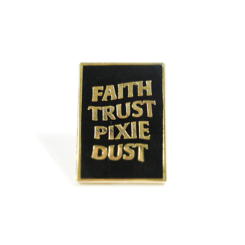 Faith Trust Pixie Dust Pin