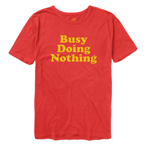 Busy Doing Nothing Tee - Silly Ol' Red