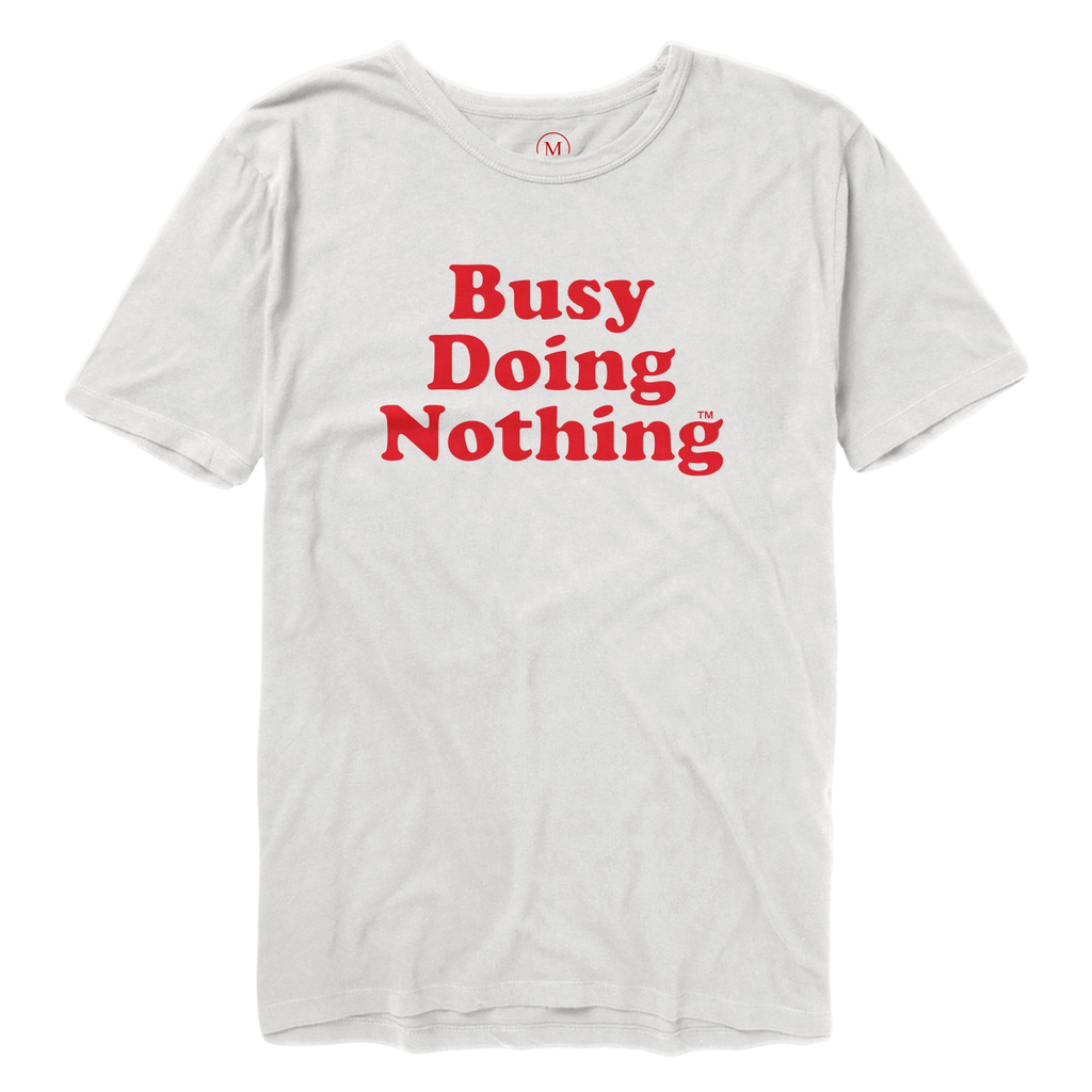 Busy Doing Nothing Tee - Nothing White