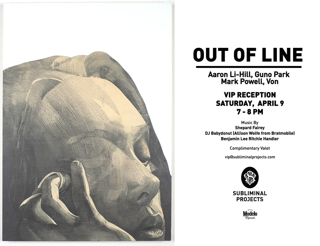 London based artist VON. New exhibition — 'Out of Line' at Subliminal Projects Gallery, LA