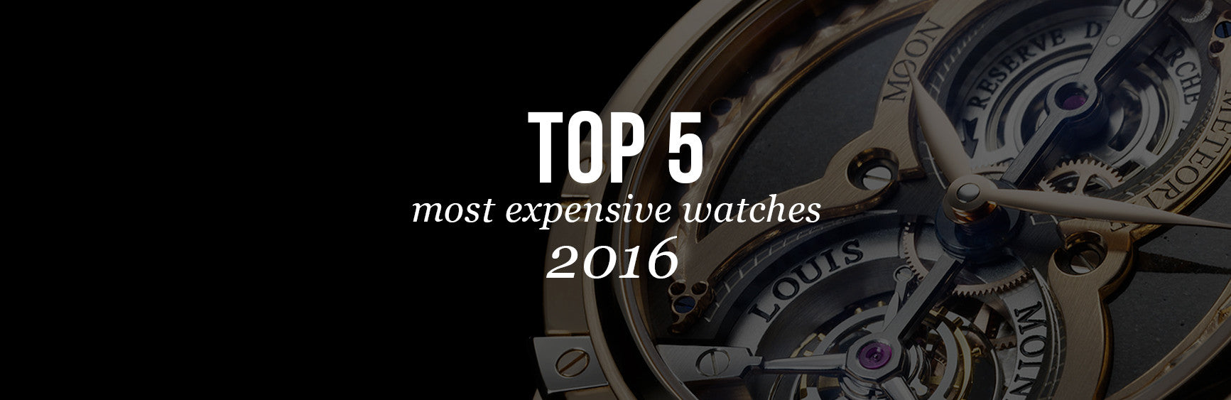 Top 5 Most Expensive Watches in 2016!