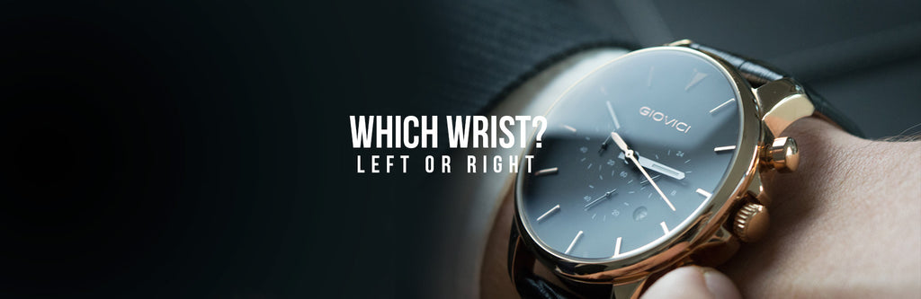 Which Hand Should I Wear My Watch On?