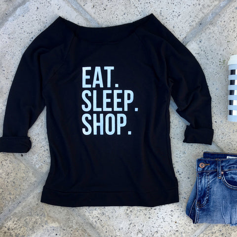 eat sleep shop sweatshirt