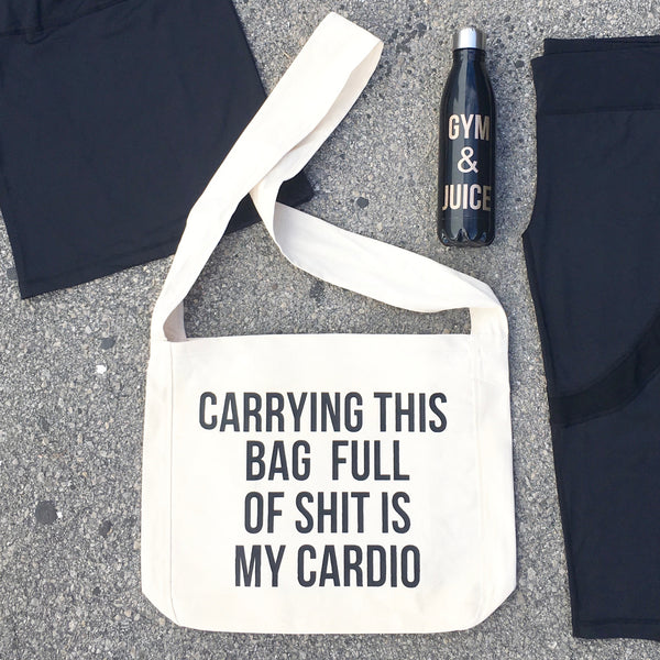 carrying this bag full of shit is my cardio bag