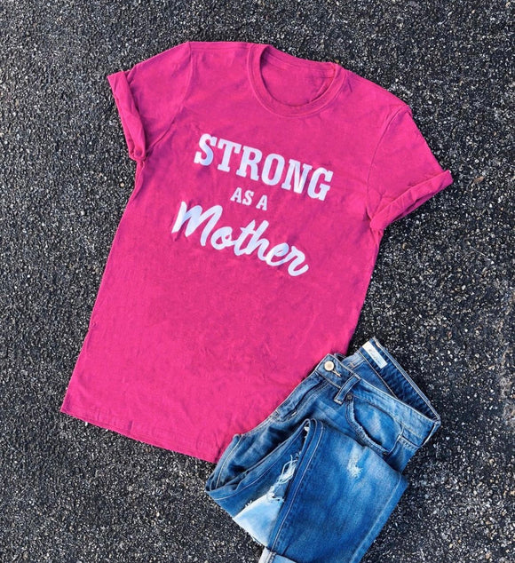 strong as a mother tee