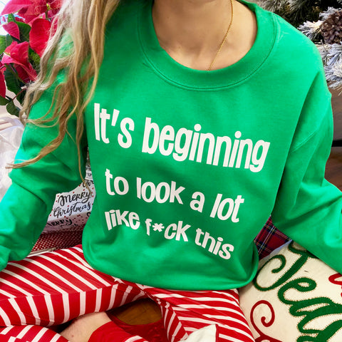 it's beginning to look a lot like f*ck this sweatshirt